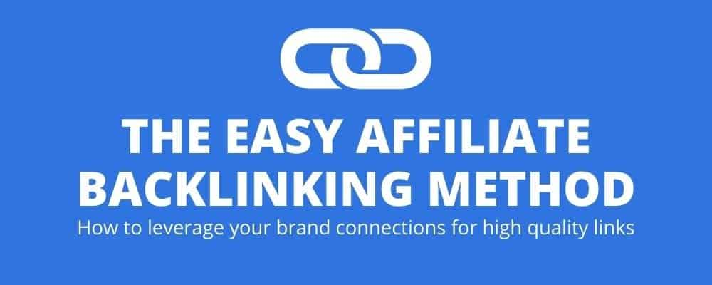 How to get authority backlinks from your affiliate partners