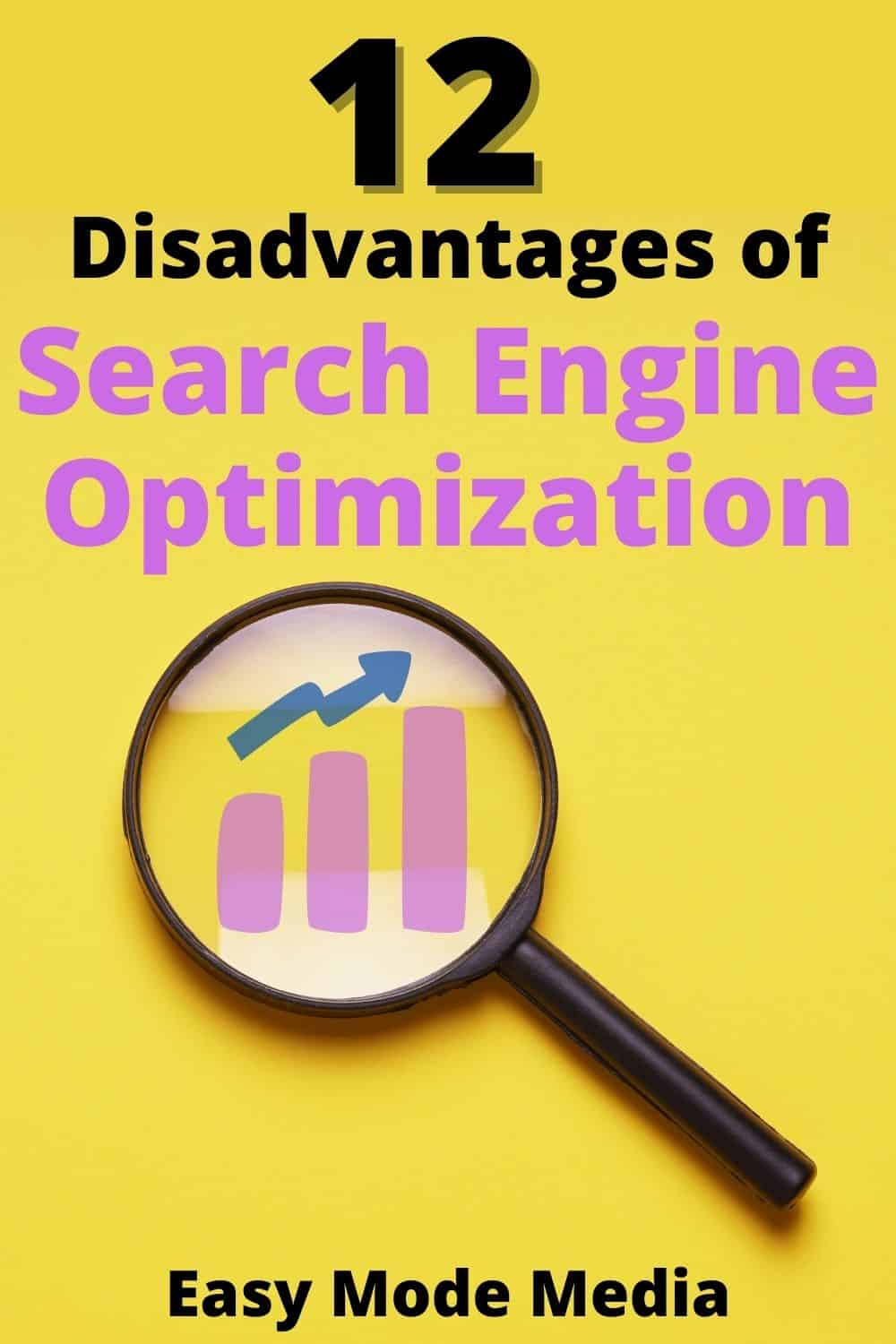 The 12 disadvantages to SEO and why they matter for you