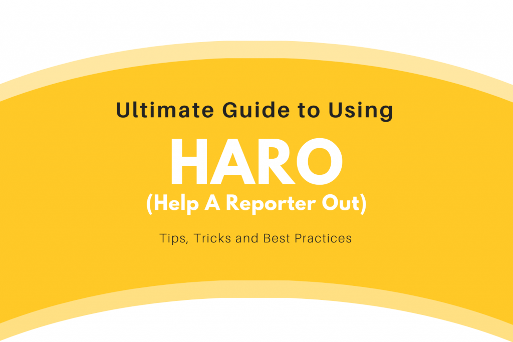 HARO ultimate guide to Help A Reporter Out